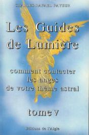 Guides de lumiere - t. 5 - Couverture - Format classique