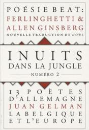 Vente livre :  INUITS DANS LA JUNGLE N.2  - Collectif - Inuits Dans La Jungle