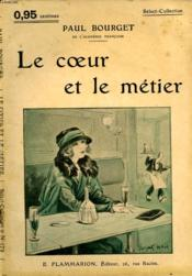 Le Coeur Et Le Metier. Collection : Select Collection N° 173 - Couverture - Format classique