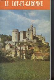 Le Lot Et Garonne - Guide Officiel - Couverture - Format classique