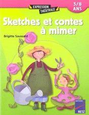 Sketches et histoires à mimer - Intérieur - Format classique