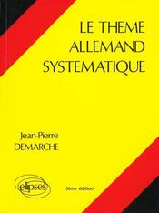 Le thème allemand systématique (3e édition) - Intérieur - Format classique