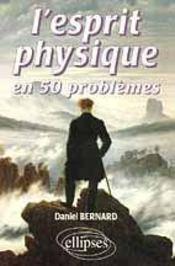 L'Esprit Physique En 50 Problemes - Intérieur - Format classique