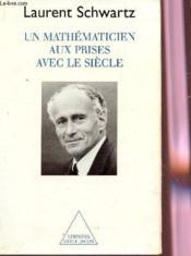 Un mathématicien aux prises avec le siècle - Couverture - Format classique