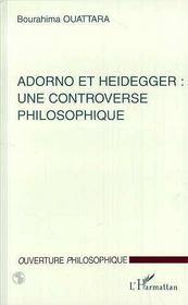 Adorno Et Heidegger Une Controverse Philosophique - Intérieur - Format classique
