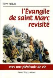 L'Evangile De Saint Marc Revisite - Couverture - Format classique