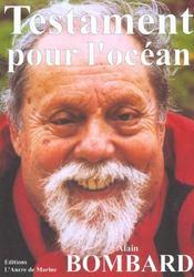 Testament Pour L'Ocean - Intérieur - Format classique