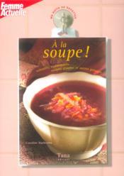 Ma boîte de recettes - A la soupe - Couverture - Format classique