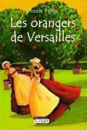 Les orangers de Versailles - Couverture - Format classique