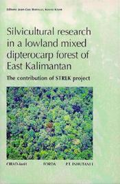 Silvicultural Research In A Lowland Mixed Dipterocarp Forest Of East Kalimantan - Couverture - Format classique