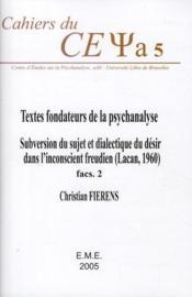 Textes fondateurs de la psychanalyse ; subversion du sujet et dialectique du désir dans l'inconscient freudien (Lacan 1960) - Couverture - Format classique