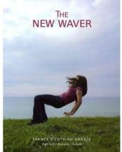 Vente livre :  The new waver t.2 ; France's cutting edge  - Chloe Baker - Georgina Oliver - Baker Chloe / Olivie