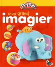 Play Doh ; Mon Grand Imagier - Couverture - Format classique