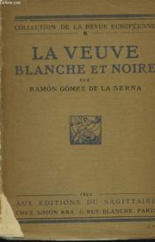 LA VEUVE BLANCHE ET NOIRE. Envoi du traducteur. - Couverture - Format classique