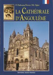 La cathédrale d'angoulême - Couverture - Format classique