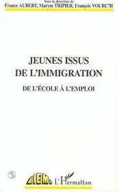 Jeunes issus de l'immigration ; de l'école à l'emploi - Intérieur - Format classique