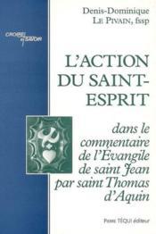 L'Action Du Saint-Esprit - Couverture - Format classique