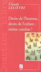 Droits De L'Homme, Droits De L'Enfant : Meme Combat ! - Intérieur - Format classique
