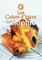 Les cakes d'hiver de Sophie - Couverture - Format classique