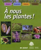 A Nous Les Plantes - Le Manuel Cycle 3 - Intérieur - Format classique