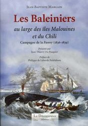 Les baleiniers au large des îles malouines et du chili ; campagne de la fanny, 1836-1839 - Intérieur - Format classique