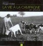 La vie a la campagne en photos - Couverture - Format classique