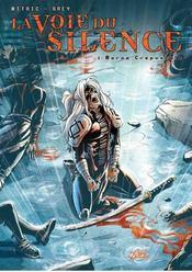 La voie du silence t.2 ; morne crépuscule - Intérieur - Format classique
