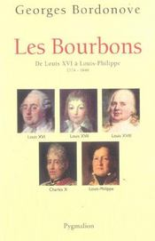 Les Bourbons ; de Louis XVI à Louis-Philippe ; 1774-1848 - Intérieur - Format classique