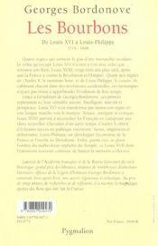 Les Bourbons ; De Louis Xvi A Louis-Philippe ; 1774-1848 - 4ème de couverture - Format classique