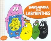 Barbapapa et les labyrinthes - Intérieur - Format classique
