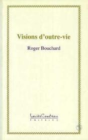 Visions D'Outre-Vie - Couverture - Format classique