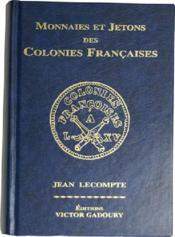 Monnaies et jetons des colonies françaises 2007 - Couverture - Format classique