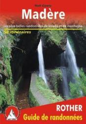 Madère ; les plus belles randonnées de levada et de montagne - Couverture - Format classique