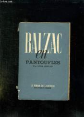 Balzac En Pantoufles. - Couverture - Format classique