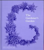 Vente livre :  The gardener's garden  - Madison Cox