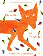 Vente livre :  Le renard et l'étoile  - Cora Bickford-Smith - Coralie Bickford-Smith