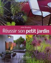 Réussir son petit jardin - John Brookes