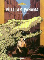 William Panama t.2 ; l'instant du crocodile - Intérieur - Format classique