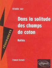 Etude Sur Dans La Solitude Des Champs De Coton Koltes - Intérieur - Format classique