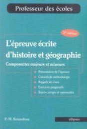 L'épreuve écrite d'histoire et géographie ; composantes majeure et mineure - Couverture - Format classique