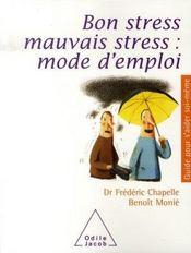 Bon stress, mauvais stress ; mode d emploi - Intérieur - Format classique