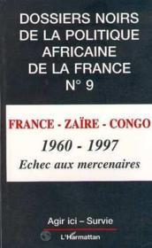 Dossiers Noirs De La Politique Africaine De La France N°9 - Couverture - Format classique