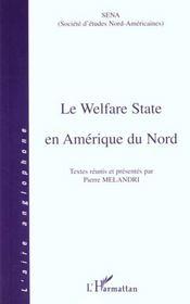 Le Welfare State En Amerique Du Nord - Intérieur - Format classique