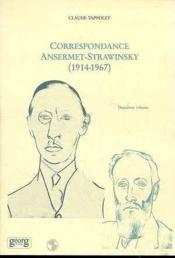 Correspondance T.2 Ansermet-Strawinsky (1914 - Couverture - Format classique