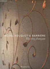 Hotel Fouquet's Barrière ; un rêve français - Couverture - Format classique