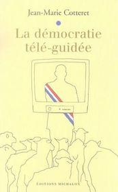 La Democratie Tele-Guidee - Intérieur - Format classique