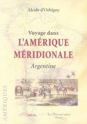 Voyage Dans L'Amerique Meridionale Argentine - Intérieur - Format classique