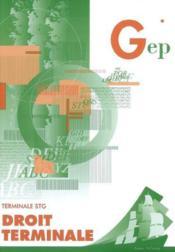 Droit ; Terminale Stg ; Enonce - Couverture - Format classique