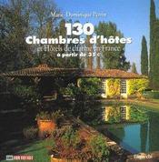 130 Chambres D'Hotes ; Edition 2002 - Intérieur - Format classique