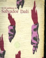 Vie publiq salvador dali - Couverture - Format classique